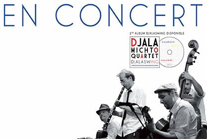 Concert du groupe DJALAMICHTO QUARTET