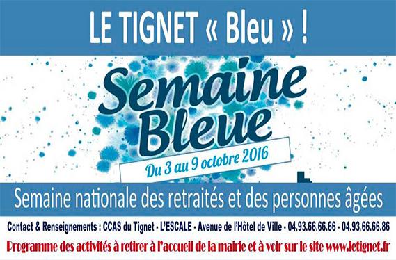 Le Tignet Bleu – 3 au 9 Octobre